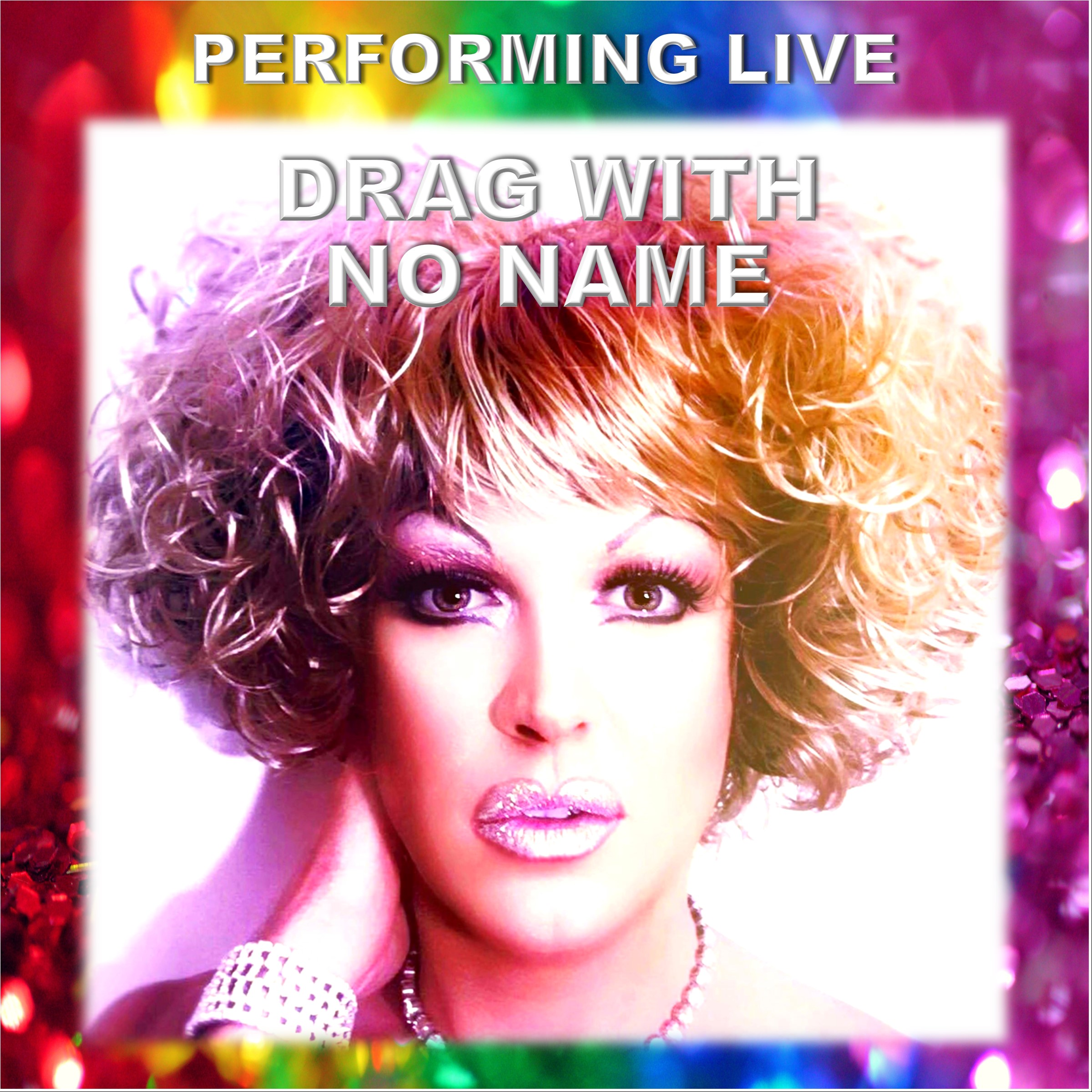 Performing Live - Drag with No Name