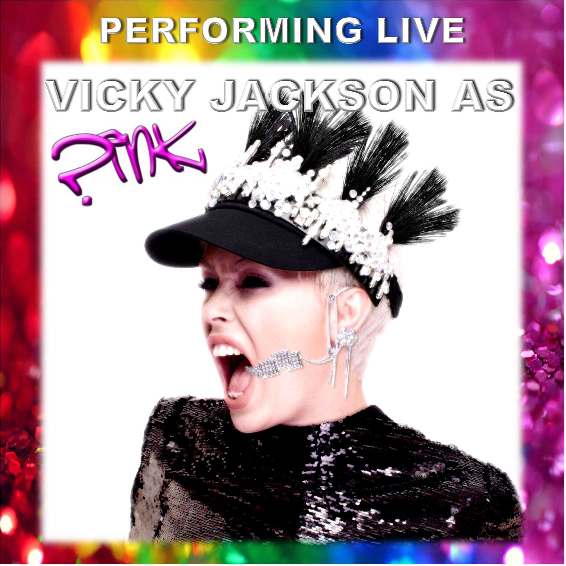 Performing Live - Vicky Jackson as P1nk