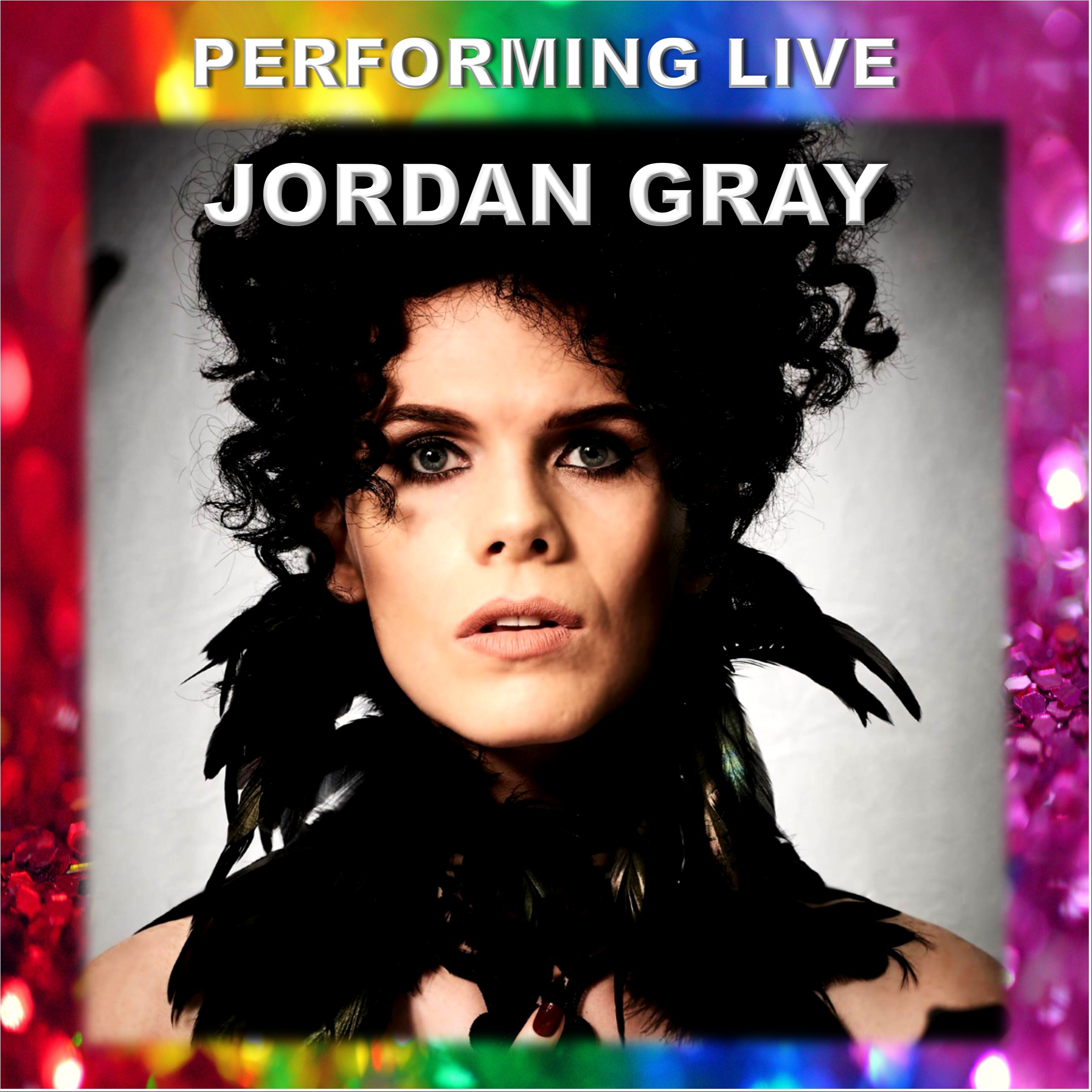 Hosting and Performing Live - Jordan Gray